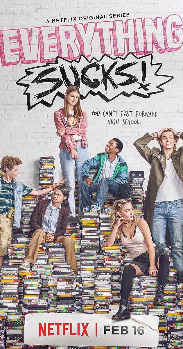 Everything Sucks! (TV Series 2018) - IMDb