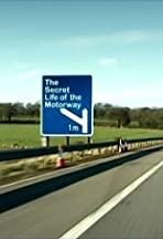 The Secret Life of the Motorway