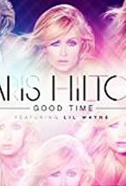 Paris Hilton Feat. Lil' Wayne: Good Time Poster
