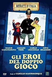 Gli eroi del doppio gioco Poster
