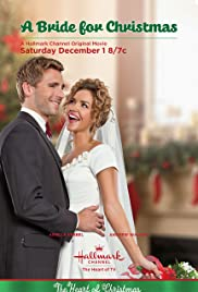 Runaway Christmas Bride.A Bride For Christmas Tv Movie 2012 Imdb