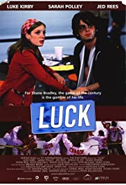 Luck (2003) Poster - Movie Forum, Cast, Reviews