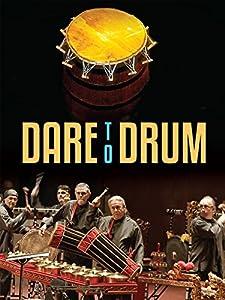 Good site free movie downloads Dare to Drum 2160p]