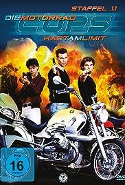 Die Motorrad-Cops: Hart am Limit Poster