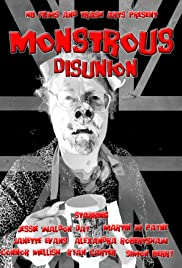 Monstrous Disunion Poster