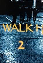 The Walk Home 2