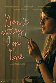 Don't Worry, I'm Fine Poster