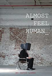 Almost Feel Human Poster