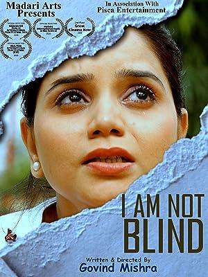 I Am Not Blind movie, song and  lyrics