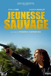 Jeunesse sauvage Poster