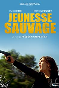 Primary photo for Jeunesse sauvage
