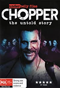 Primary photo for Underbelly Files: Chopper