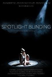 Spotlight Blinding Poster