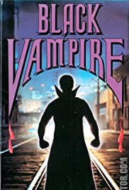 Black Vampire (1988) Poster - Movie Forum, Cast, Reviews