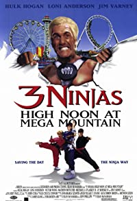 Primary photo for 3 Ninjas: High Noon at Mega Mountain