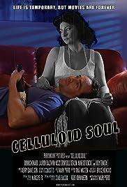 Celluloid Soul