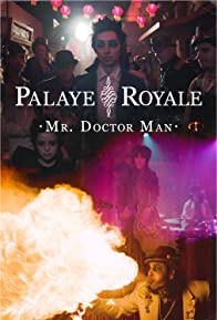 Primary photo for Palaye Royale: Mr. Doctor Man