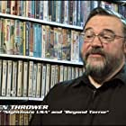 Stephen Thrower in Video Nasties: Moral Panic, Censorship & Videotape (2010)