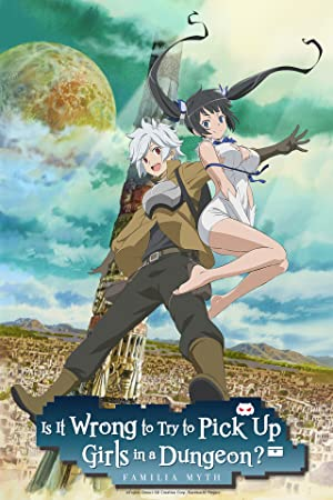Where to stream Is It Wrong to Try to Pick Up Girls in a Dungeon?