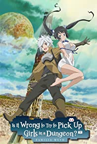 Primary photo for Is It Wrong to Try to Pick Up Girls in a Dungeon?