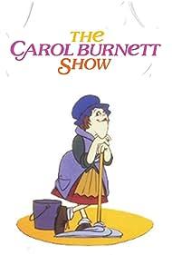 The Carol Burnett Show (1967) Poster - TV Show Forum, Cast, Reviews