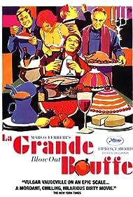 La grande bouffe (1973) Poster - Movie Forum, Cast, Reviews