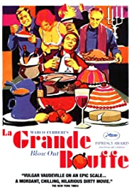 La Grande Bouffe (1973) Poster - Movie Forum, Cast, Reviews