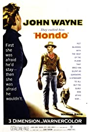 Hondo (1953) Poster - Movie Forum, Cast, Reviews