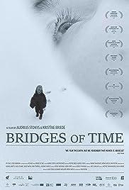 Bridges of Time Poster