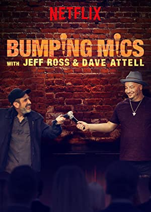 Where to stream Bumping Mics with Jeff Ross & Dave Attell