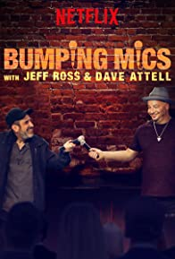 Primary photo for Bumping Mics with Jeff Ross & Dave Attell