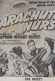 Parachute Nurse(1942) Poster - Movie Forum, Cast, Reviews