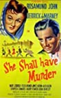 She Shall Have Murder (1950) Poster