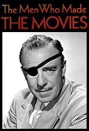 The Men Who Made the Movies: Raoul Walsh(1973) Poster - Movie Forum, Cast, Reviews