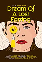 Dream of A Lost Earring