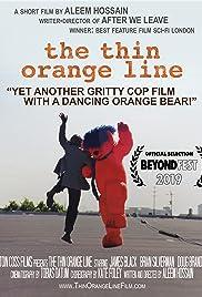 The Thin Orange Line Poster