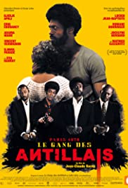 Le gang des Antillais AKA Gang of the Caribbean (2016)