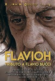 Flavioh - Tributo a Flavio Bucci Poster