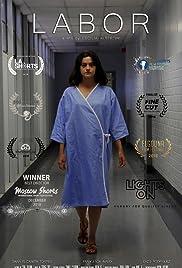 Labor(2018) Poster - Movie Forum, Cast, Reviews