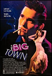 The Big Town(1987) Poster - Movie Forum, Cast, Reviews