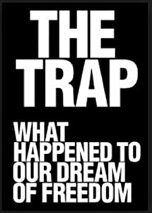 Bluray movies direct download The Trap: What Happened to Our Dream of Freedom [hdrip]