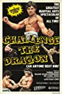 Challenge the Dragon (1974) Poster