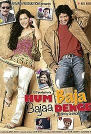 Hum Baja Bajaa Denge Poster