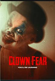 Clown Fear (2020) 720p