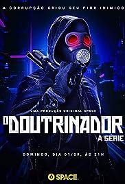 O Doutrinador: A Série Poster