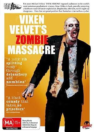 Where to stream Vixen Velvet's Zombie Massacre III