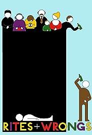Rites & Wrongs Poster