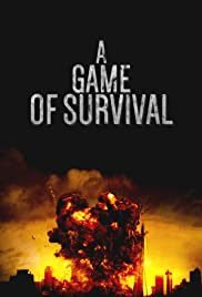 A Game of Survival Poster