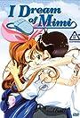 I Dream of Mimi