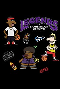 Primary photo for Legends of Chamberlain Heights